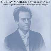Mahler: Symphony No. 5 by Berliner Philharmoniker
