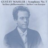 Mahler: Symphony No. 5 de Berliner Philharmoniker