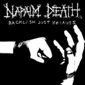 Backlash Just Because di Napalm Death