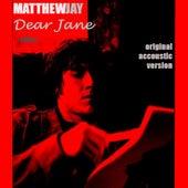 Dear Jane - Single by Matthew Jay