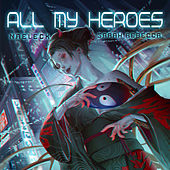 All My Heroes von Naeleck