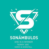 She Is A Winner (Garci & Shantall Remix) de Terry Jee