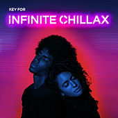 Key for Infinite Chillax von Chillout Lounge Relax