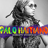 Palo Haitiano (Remix) by William Vivanco