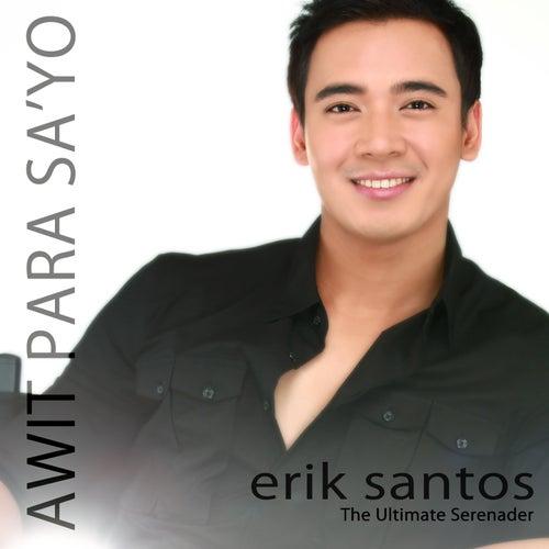 Awit Para Sa'Yo by Erik Santos