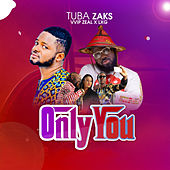 Only You EP de Tuba Zaks