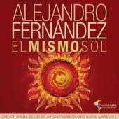 El Mismo Sol de Alejandro Fernández