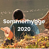 Sommerhygge 2020 - Danske sommerhits by Various Artists