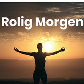 Rolig morgen - Stille og roligt by Various Artists