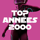 Top annees 2000 by Various Artists