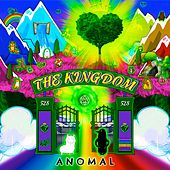 The Kingdom by Anomal