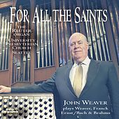 For All the Saints by John Weaver