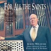 For All the Saints de John Weaver