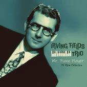 Mr. Piano Player de Irving Fields Trio