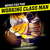 Music for the Working Class Man von The Peppermint Posse