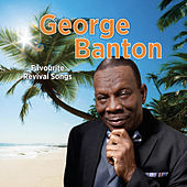 Favourite Revival Songs by George Banton