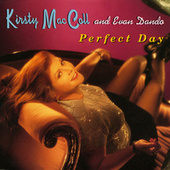 Perfect Day by Kirsty MacColl