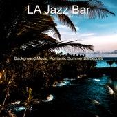 Background Music, Romantic Summer Barbecues von Jazz Bar
