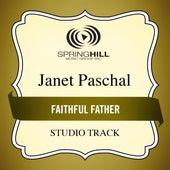 Faithful Father de Janet Paschal