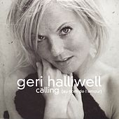 Calling by Geri Halliwell