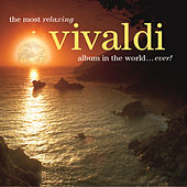 The Most Relaxing Vivaldi Album In The World... Ever! de Various Artists