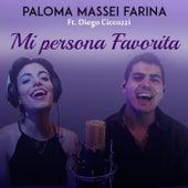 Mi Persona Favorita by Paloma Massei Farina