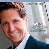 A Man Like Me by Wes Hampton