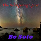 The Whispering Spirit di Bo Soto
