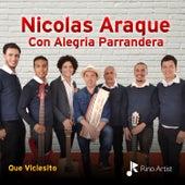 Que Viciesito de Nicolás Araque