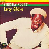Strictly Roots de Leroy Sibbles