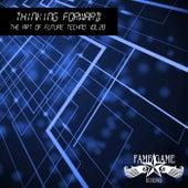 Thinking Forward - The Art of Future Techno, Vol. 28 von Various Artists