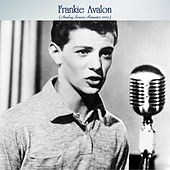 Frankie Avalon (Analog Source Remaster 2020) by Frankie Avalon