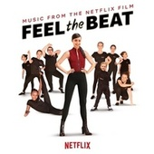 Feel The Beat (Music from the Netflix Film) von Various Artists