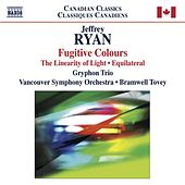 Ryan: Fugitive Colours by Bramwell Tovey