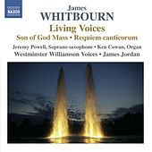 Whitbourn: Living Voices von Various Artists