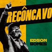 Recôncavo (Live) de Edson Gomes