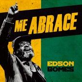 Me Abrace (Live) de Edson Gomes