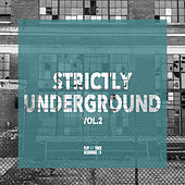 Strictly Underground, Vol. 2 de Various Artists