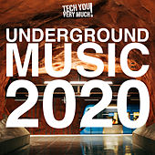 Underground Music 2020 by Various Artists