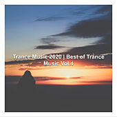 Trance Music 2020 | Best of Trance Music, Vol.4 by Various Artists