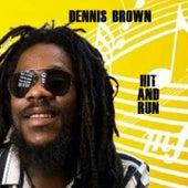 Hit & Run by Dennis Brown
