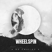 Wheelspin fra x No Caution x