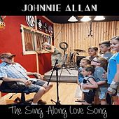 The Sing Along Love Song by Johnnie Allan