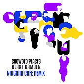 Niagara Cafe (feat. Blake Camden) (Blake Camden Remix) by Crowded Places