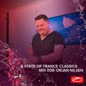 A State Of Trance Classics - Mix 008: Orjan Nilsen by Orjan Nilsen