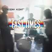 Tuesday Night by Fast Times