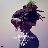 Creation Keeps the Devil Away by Hess Is More