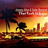 That Rush in Love (Street Version) by Jimmy Wise