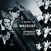 A Night at the Waldorf de Leo Reisman and His Orchestra