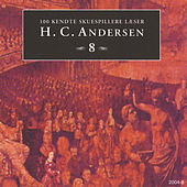 100 kendte Skuespillere læser H.C. Andersen 8 by Hans Christian Andersen